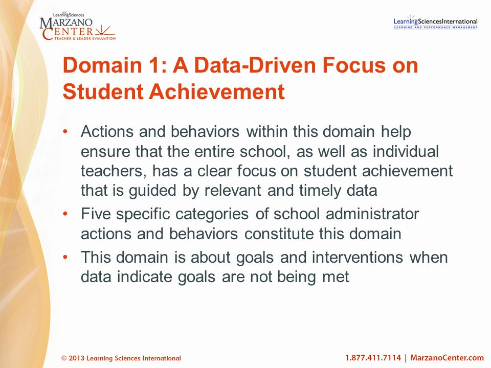 Domain 1: A Data-Driven Focus on Student Achievement