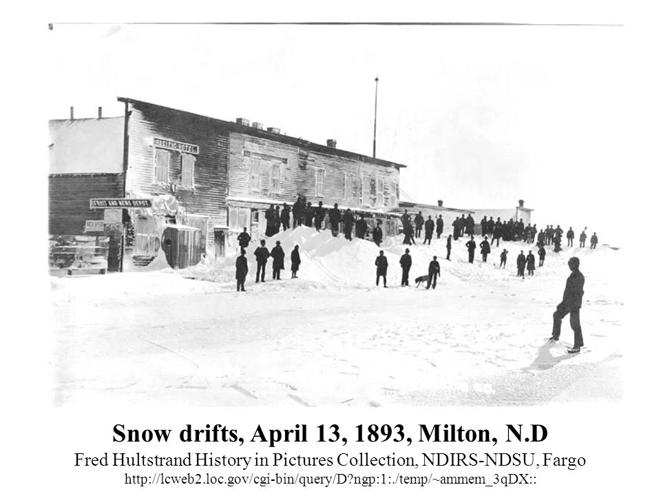 Snow drifts, April 13, 1893, Milton, N