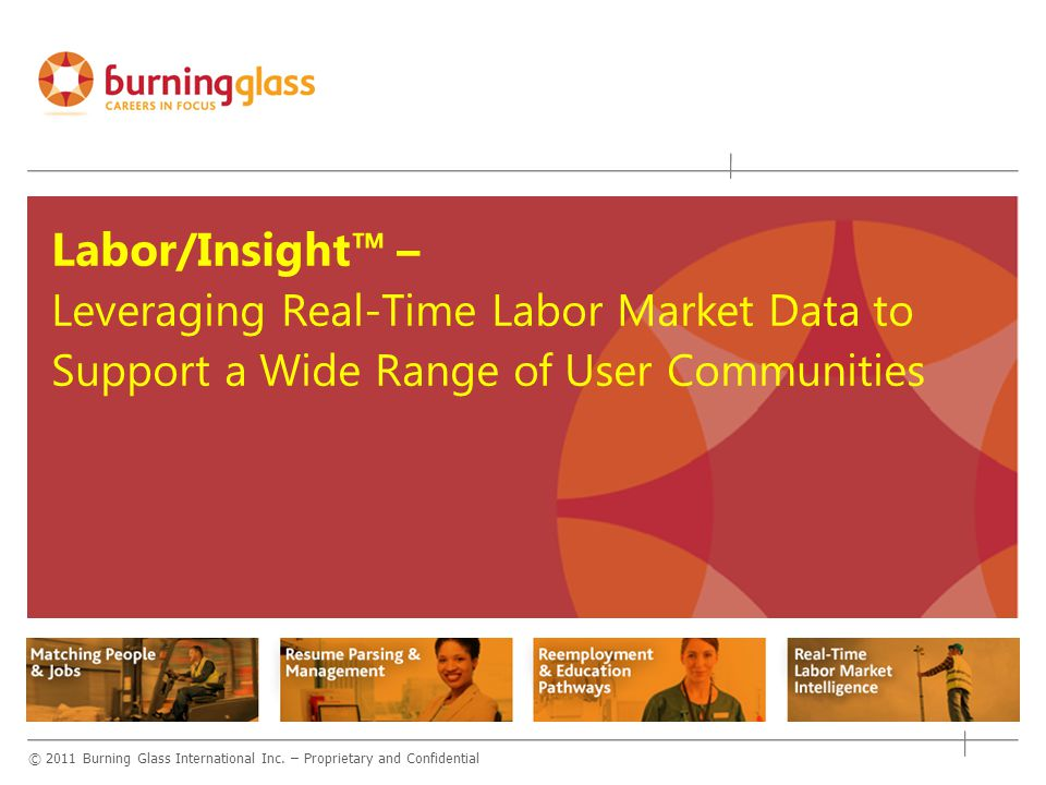Labor/Insight™ – Leveraging Real-Time Labor Market Data to Support a Wide Range of User Communities