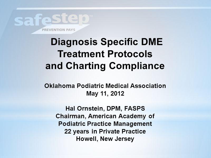 Diagnosis Specific DME