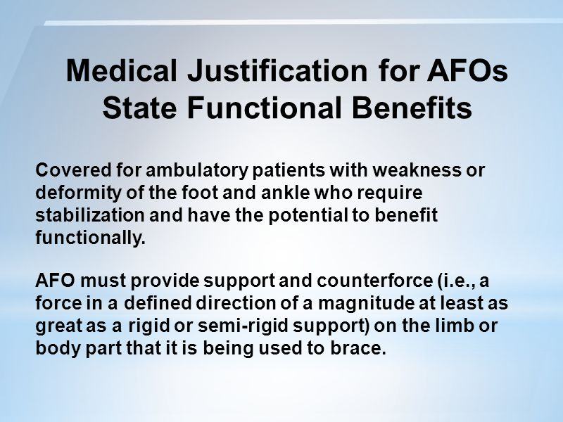 Medical Justification for AFOs State Functional Benefits