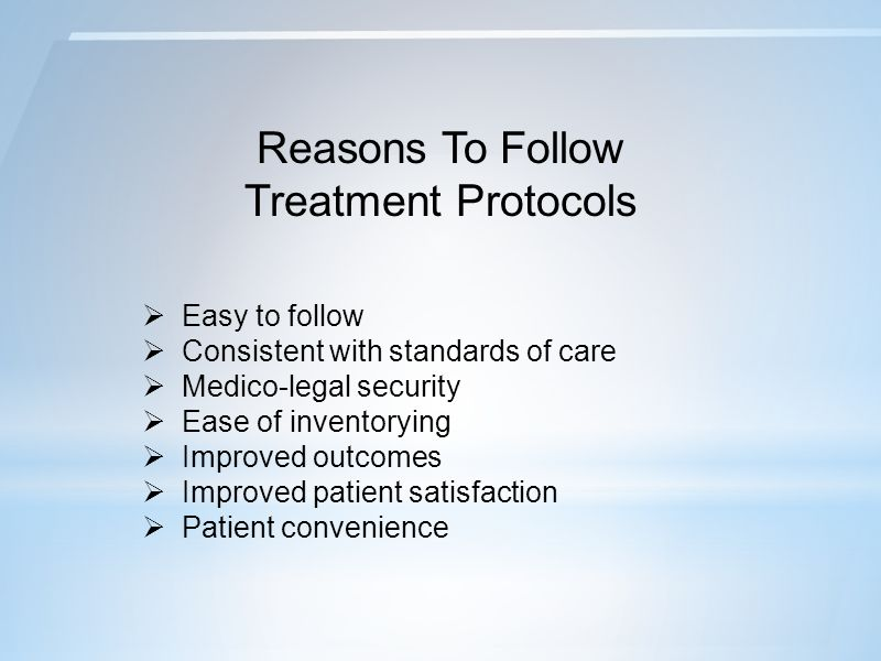 Reasons To Follow Treatment Protocols