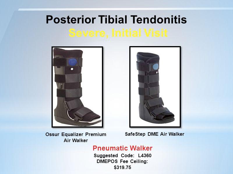 Posterior Tibial Tendonitis Severe, Initial Visit