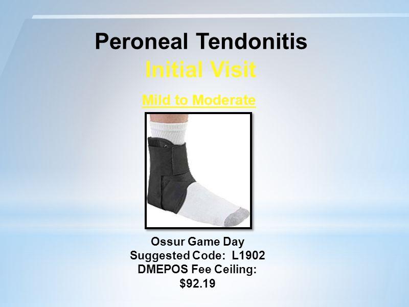 Peroneal Tendonitis Initial Visit