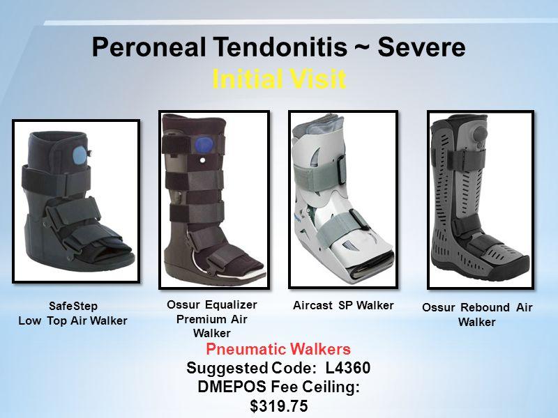 Peroneal Tendonitis ~ Severe Initial Visit