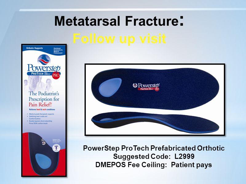 Metatarsal Fracture: Follow up visit