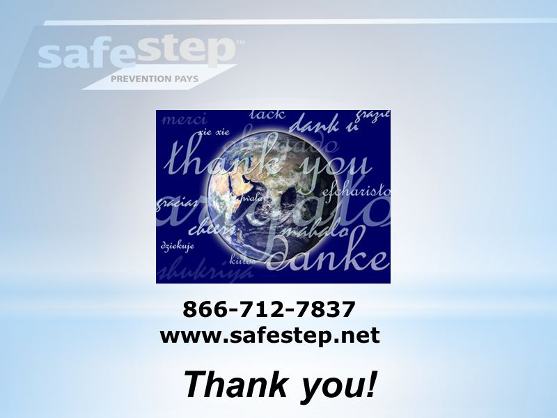 866-712-7837 www.safestep.net Thank you!