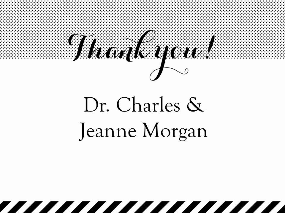 Dr. Charles & Jeanne Morgan