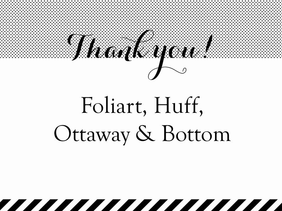 Foliart, Huff, Ottaway & Bottom