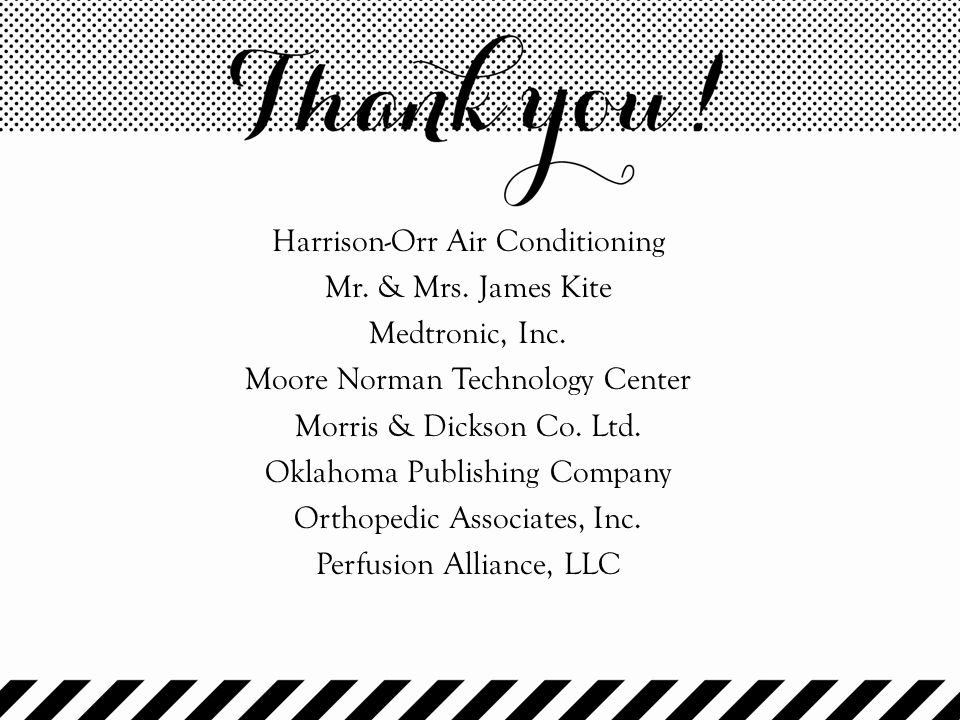 Harrison-Orr Air Conditioning Mr. & Mrs. James Kite Medtronic, Inc