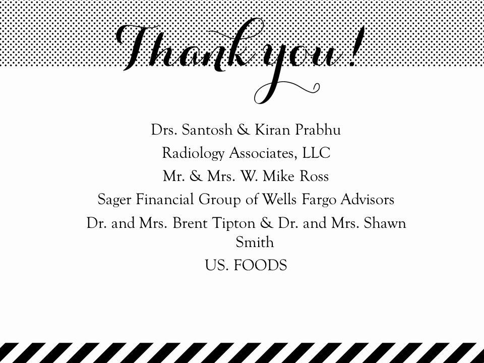 Drs. Santosh & Kiran Prabhu Radiology Associates, LLC Mr. & Mrs. W