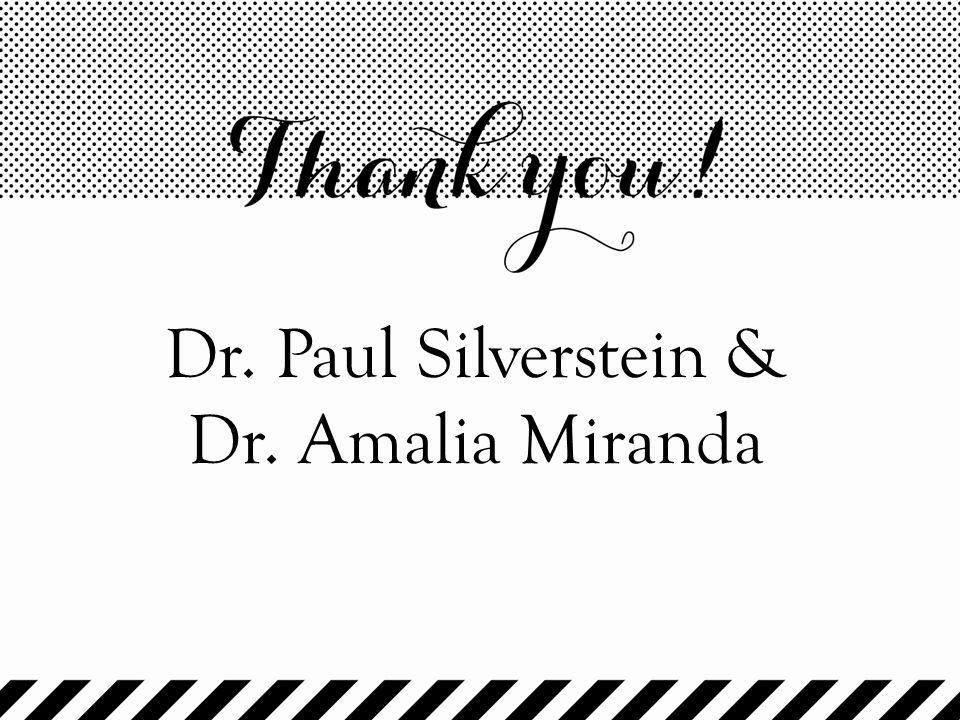 Dr. Paul Silverstein & Dr. Amalia Miranda