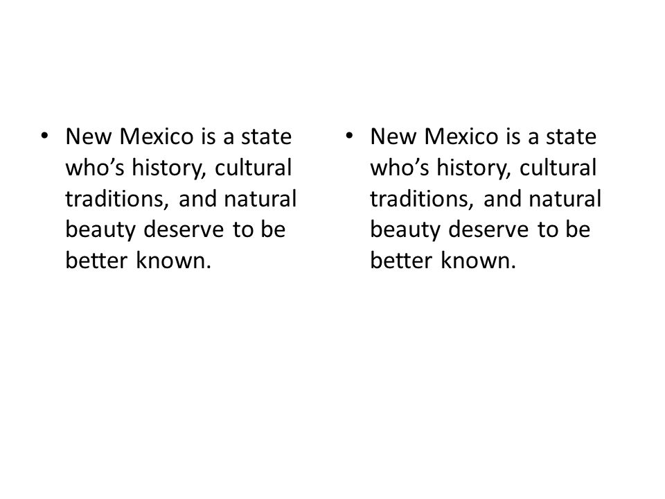 New Mexico is a state who's history, cultural traditions, and natural beauty deserve to be better known.
