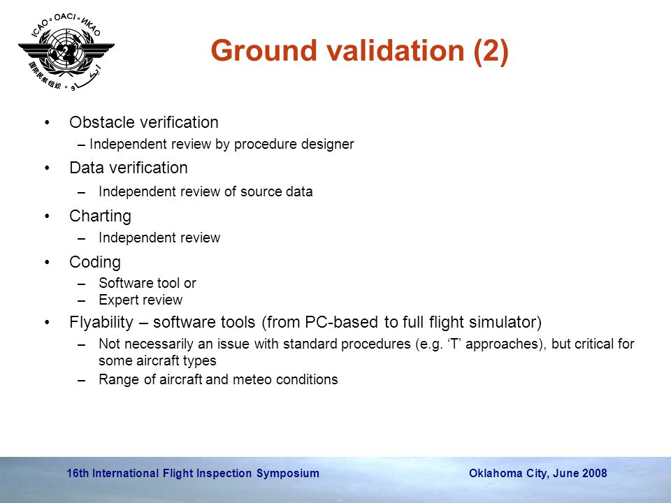 Ground validation (2) Obstacle verification Data verification Charting