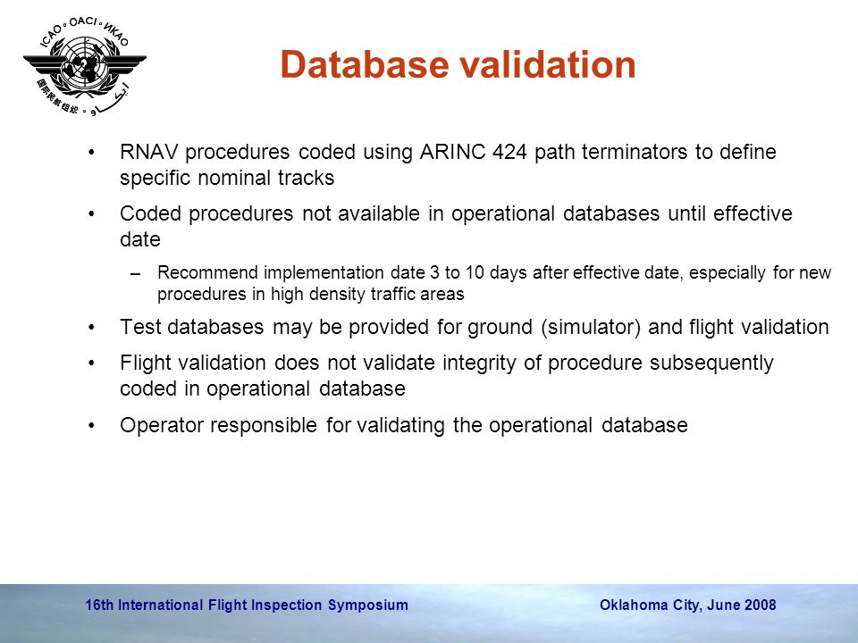 Database validation RNAV procedures coded using ARINC 424 path terminators to define specific nominal tracks.