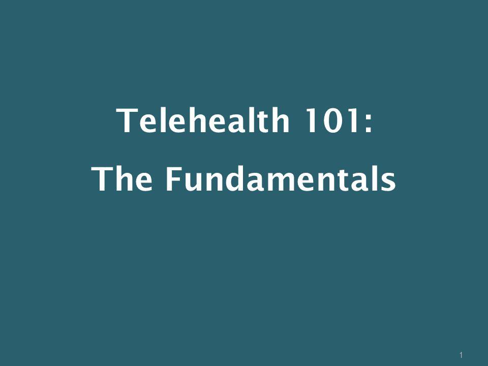 Telehealth 101: The Fundamentals