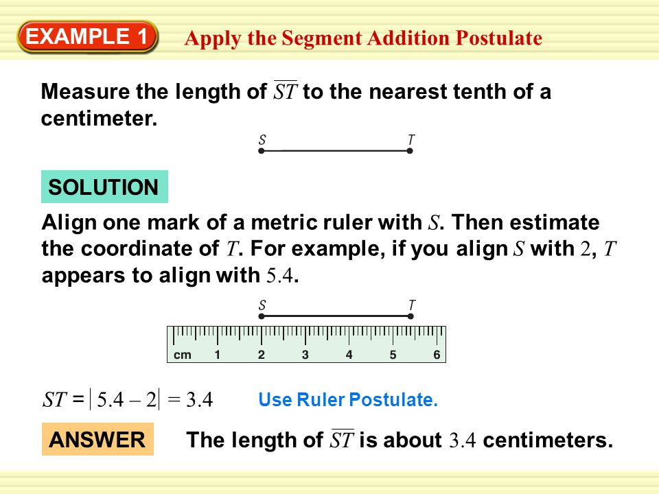 Apply the Segment Addition Postulate