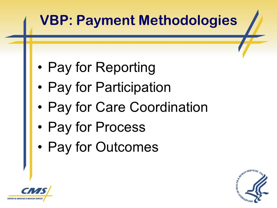 VBP: Payment Methodologies