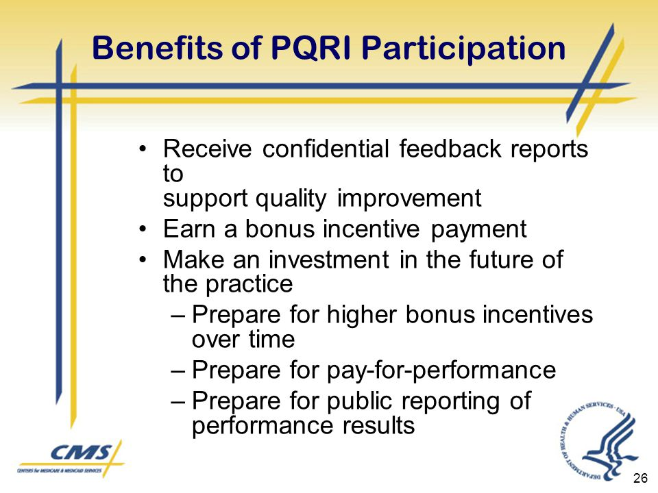 Benefits of PQRI Participation