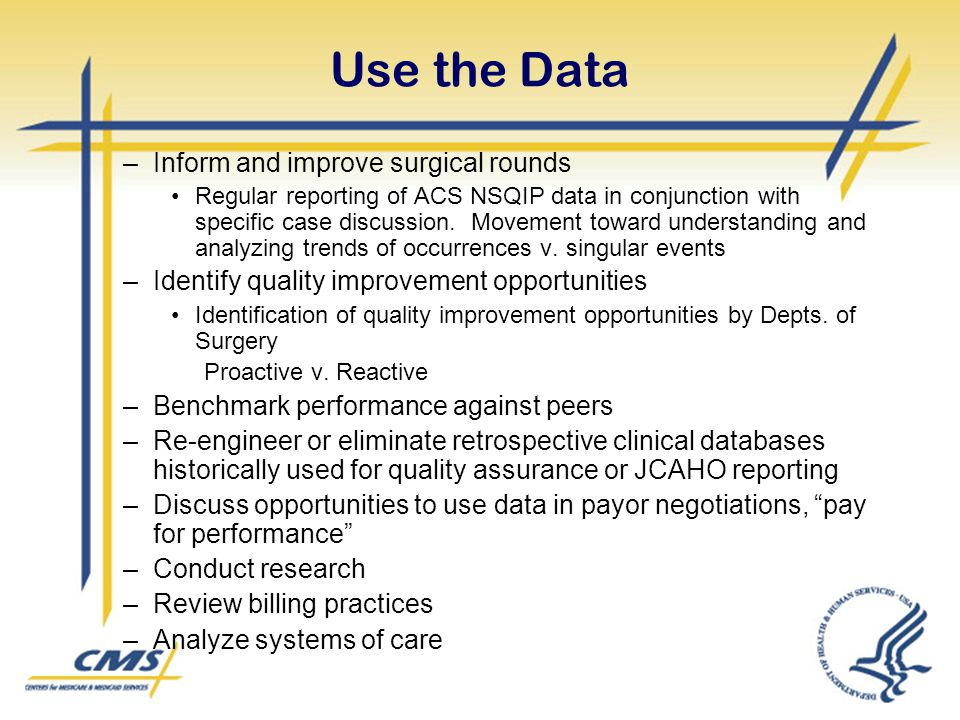 Use the Data Inform and improve surgical rounds