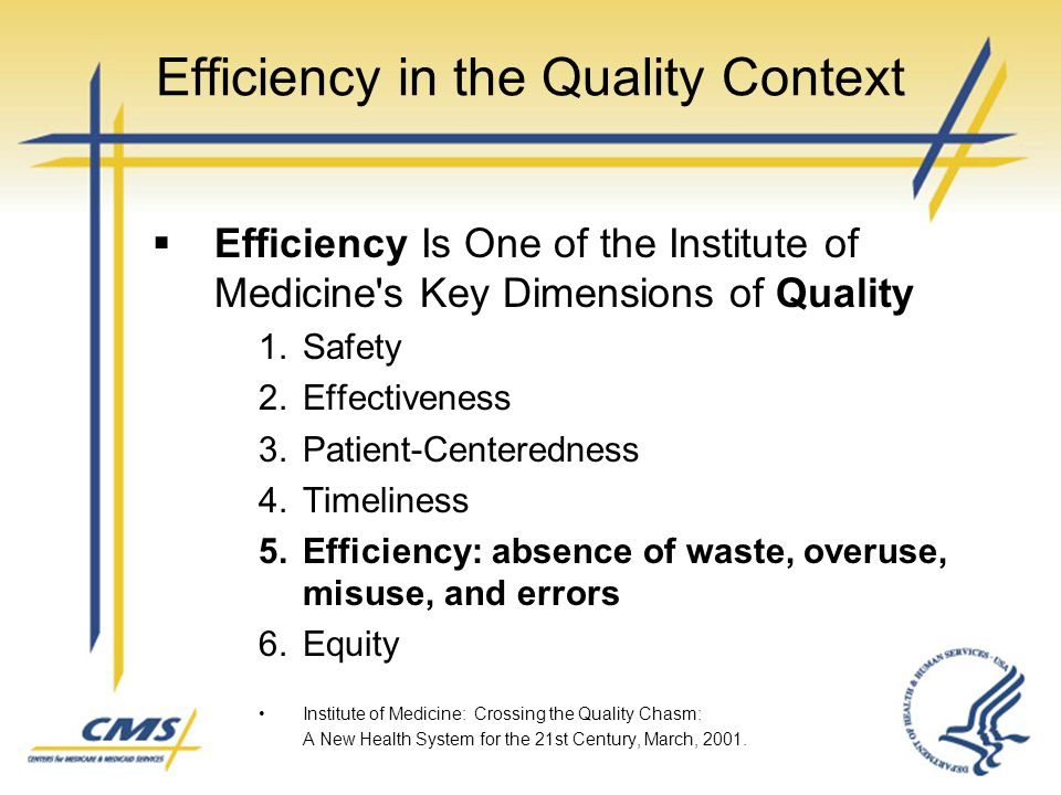 Efficiency in the Quality Context
