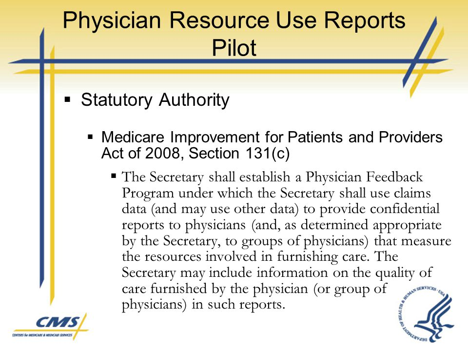 Physician Resource Use Reports Pilot