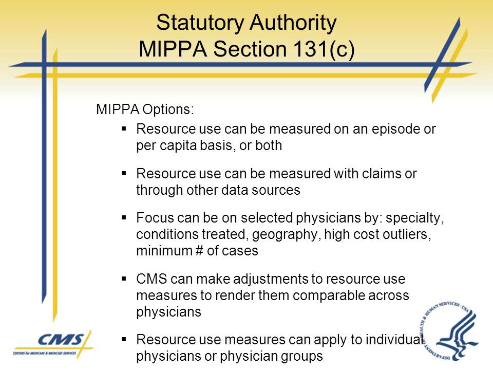 Statutory Authority MIPPA Section 131(c)