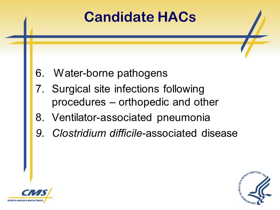 Candidate HACs 6. Water-borne pathogens