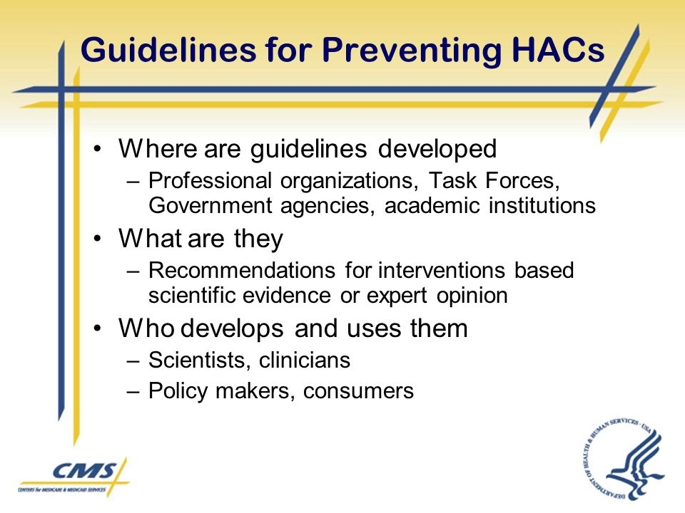 Guidelines for Preventing HACs
