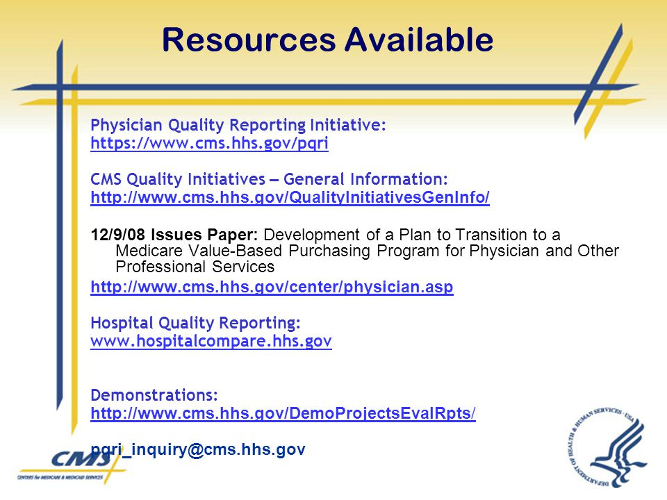 Resources Available Physician Quality Reporting Initiative: