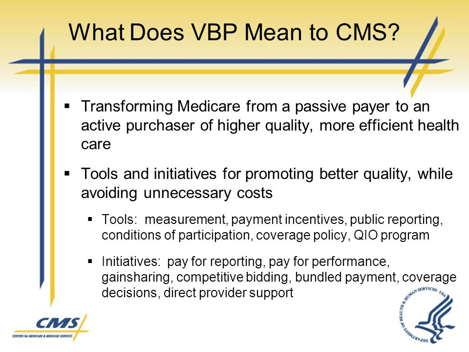 What Does VBP Mean to CMS