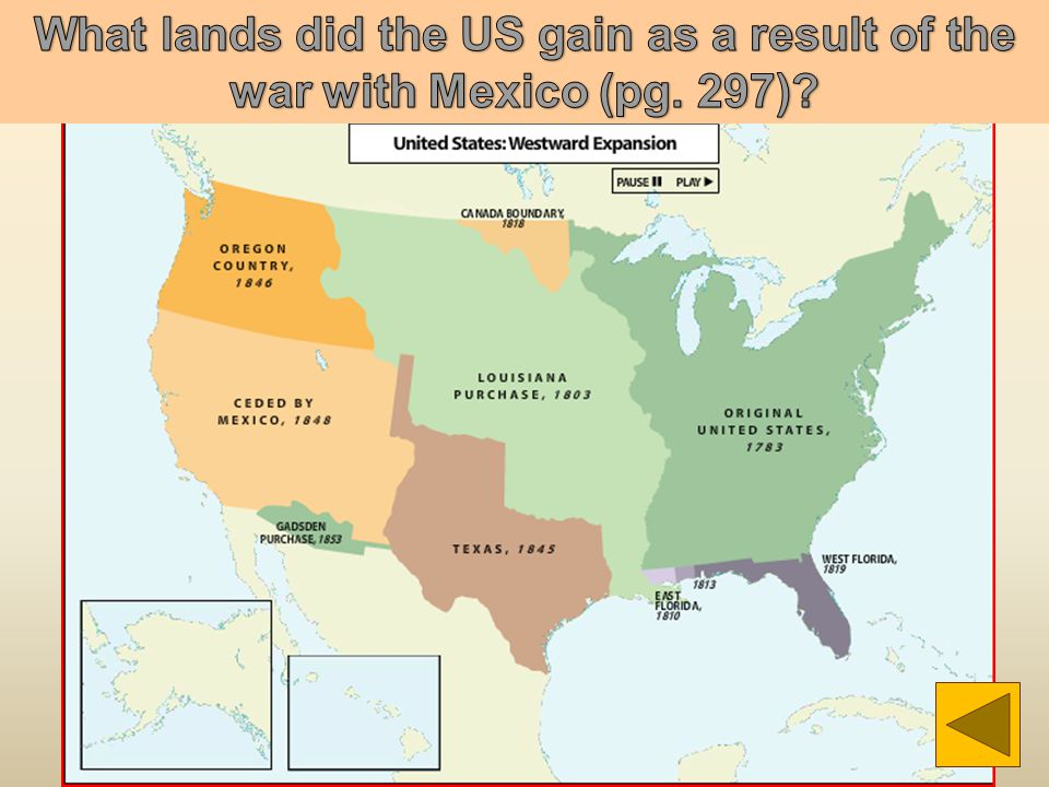 What lands did the US gain as a result of the war with Mexico (pg. 297)