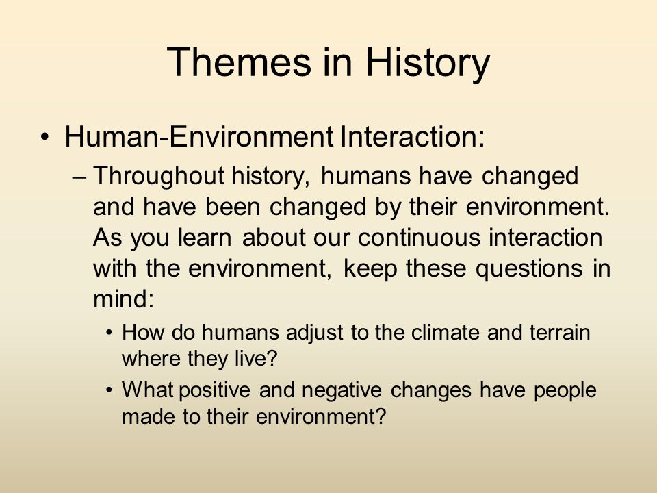 Themes in History Human-Environment Interaction: