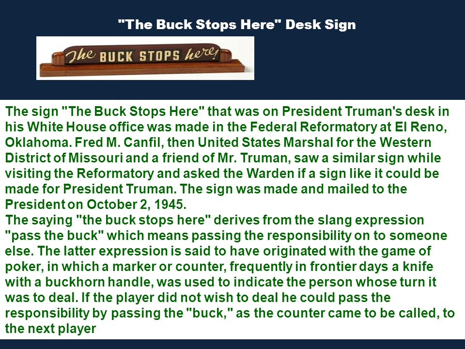 2 The Buck Stops Here Desk Sign Have You Ever Heard Someone Use Phrase Once In A Blue Moon