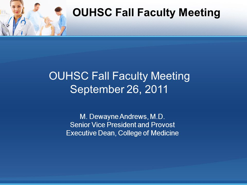 OUHSC Fall Faculty Meeting