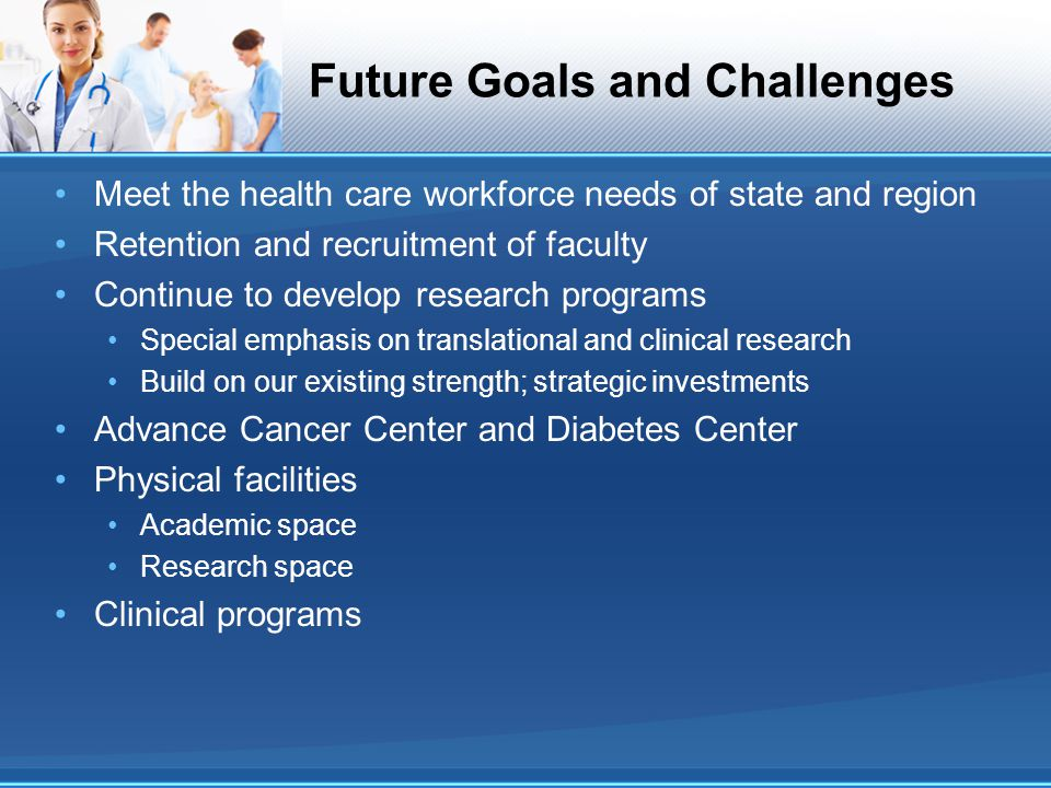 Future Goals and Challenges