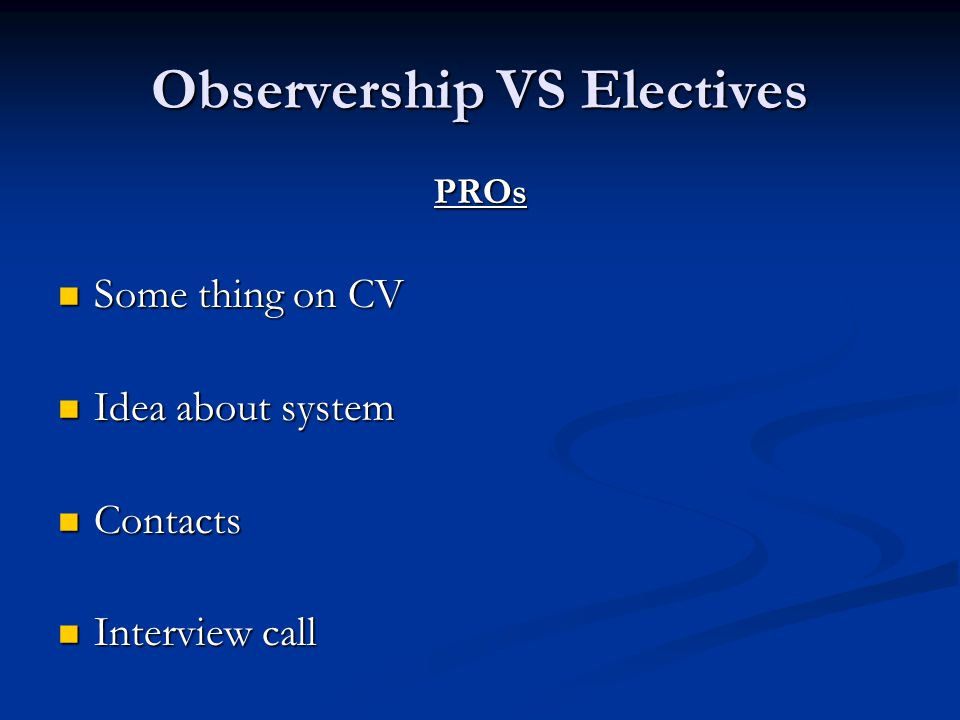 Observership VS Electives
