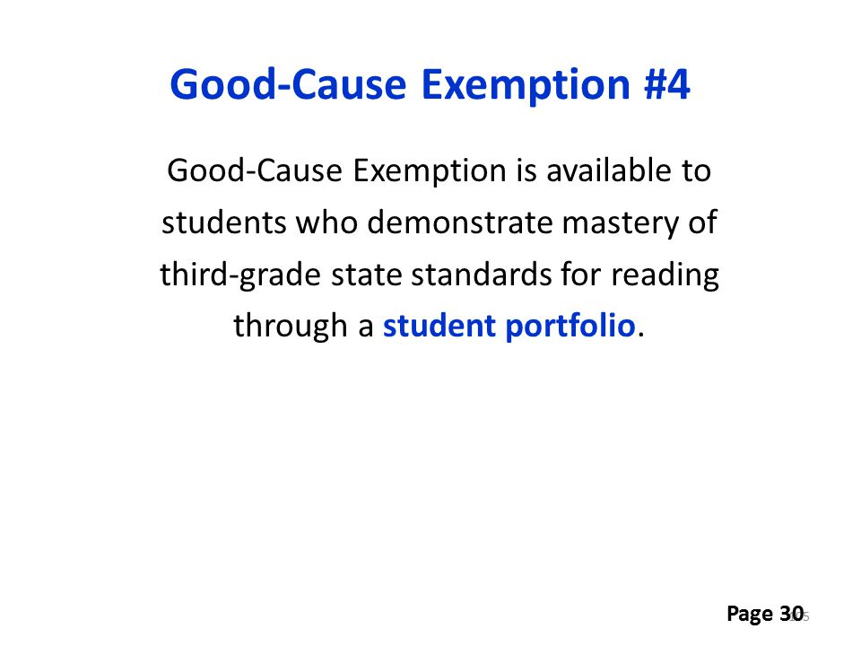 Good-Cause Exemption #4