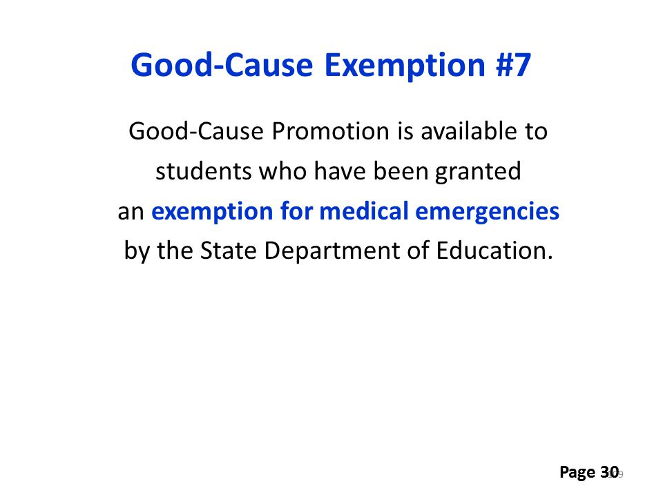 Good-Cause Exemption #7