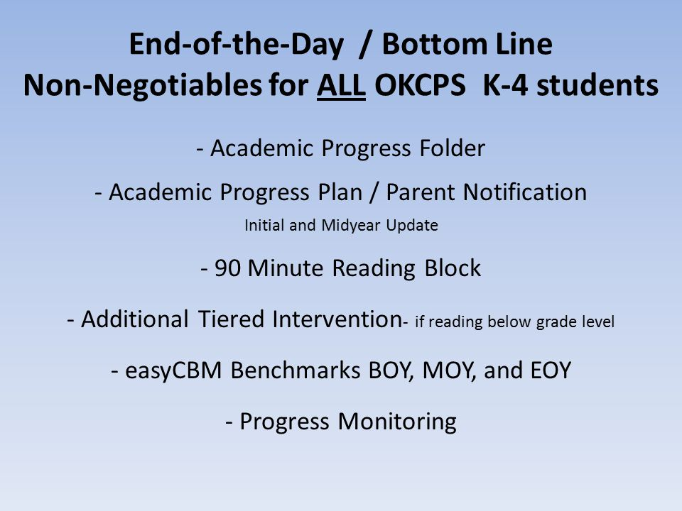 End-of-the-Day / Bottom Line Non-Negotiables for ALL OKCPS K-4 students