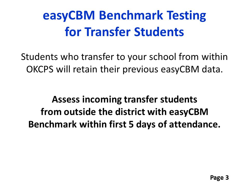 easyCBM Benchmark Testing for Transfer Students