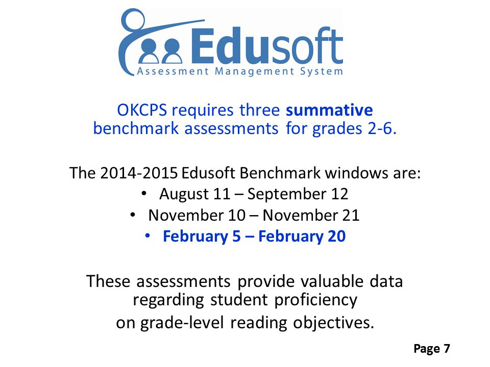 OKCPS requires three summative benchmark assessments for grades 2-6.