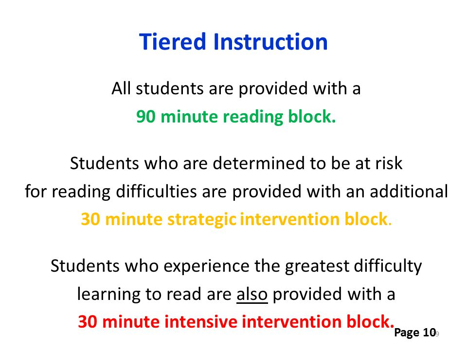 Tiered Instruction All students are provided with a