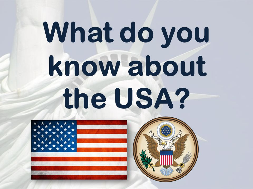 What do you know about the USA