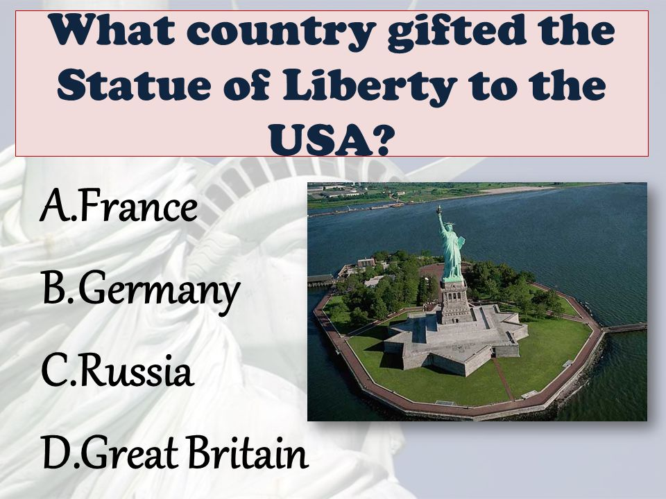 What country gifted the Statue of Liberty to the USA