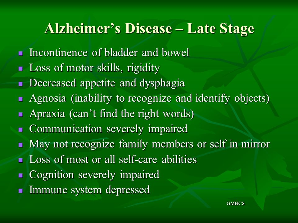 Alzheimer's Disease – Late Stage