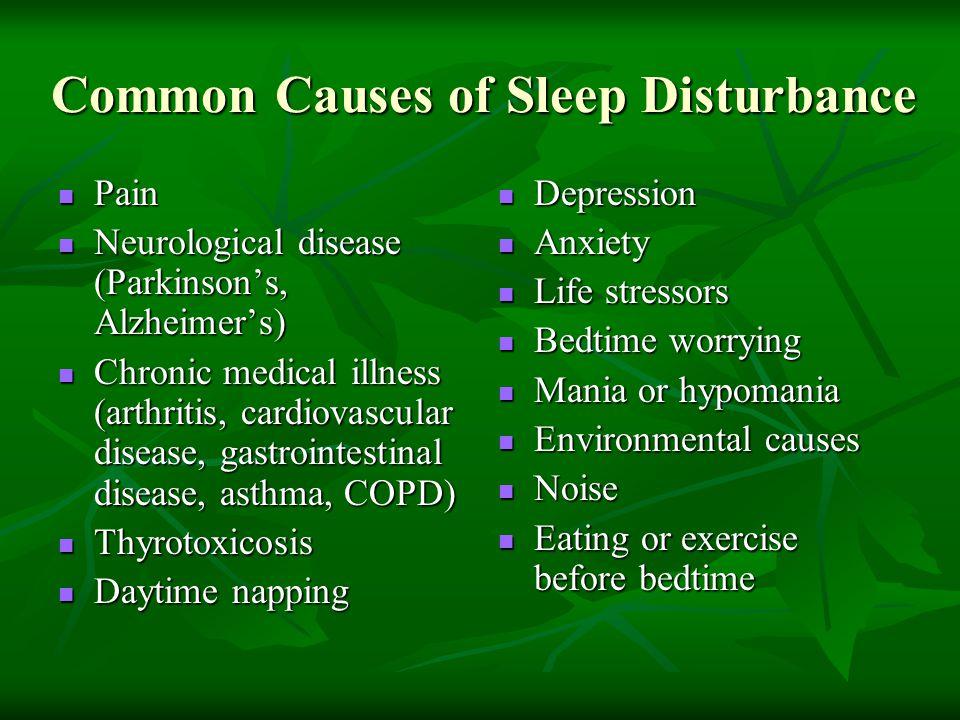 Common Causes of Sleep Disturbance