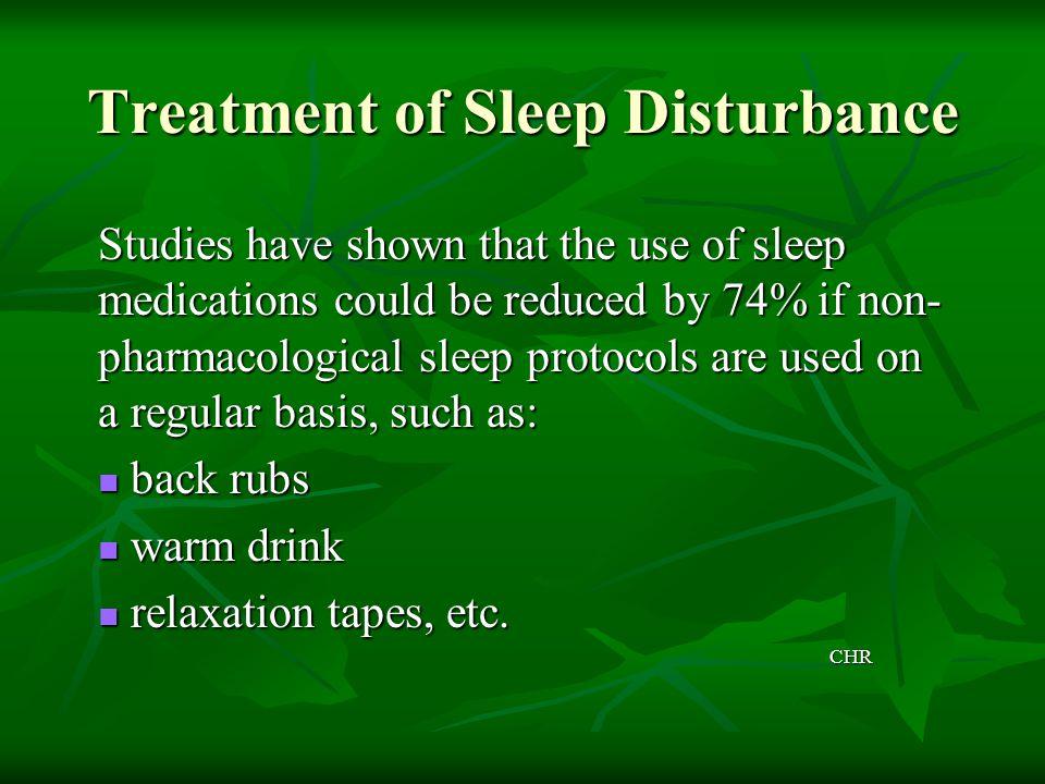 Treatment of Sleep Disturbance