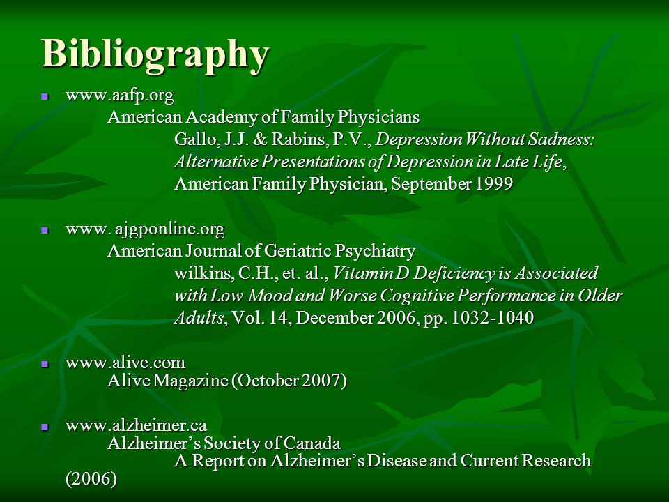 Bibliography www.aafp.org American Academy of Family Physicians