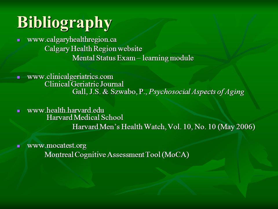 Bibliography www.calgaryhealthregion.ca Calgary Health Region website